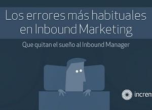 Los 12 errores más comunes en el Inbound Marketing
